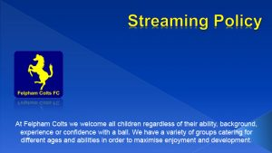 Felpham Colts Streaming Policy linking to a PDF